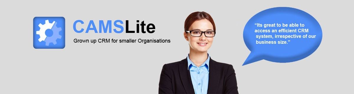 CAMSLite CRM for smaller Organisations