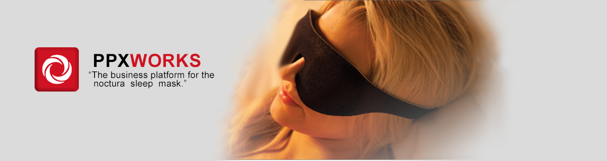 PPXWorks The business platform for the notura sleep mask