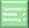 committed, reliable, delivering
